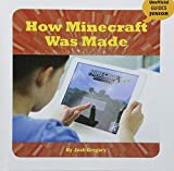 How Minecraft Was Made (Unofficial Guides Junior)
