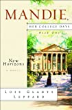 New Horizons (Mandie: Her College Days)