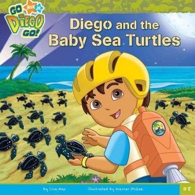 Diego and the Baby Sea Turtles (Go Diego Go (8x8) #08) [ DIEGO AND THE BABY SEA TURTLES (GO DIEGO GO (8X8) #08) BY Rao, Lisa ( Author ) May-06-2008