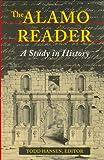 The Alamo Reader, Todd Hansen, 0811700607