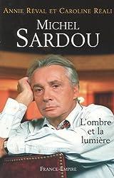 Michel Sardou : L'ombre et la lumière