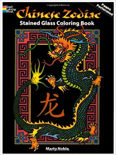 chinese zodiac stained glass coloring book dover stained glass coloring book