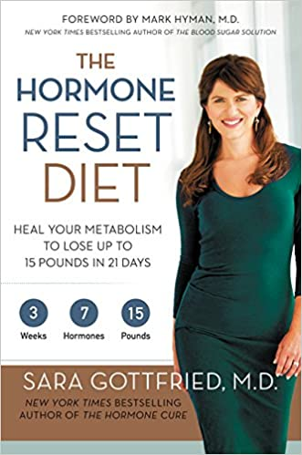 e1e189c1135c3 The Hormone Reset Diet: Heal Your Metabolism to Lose Up to 15 Pounds ...