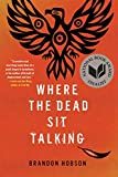 img - for Where the Dead Sit Talking book / textbook / text book