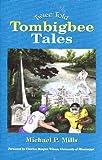 Twice Told Tombigbee Tales, Michael P. Mills, 1934193038