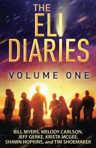 The Eli Diaries: Volume One