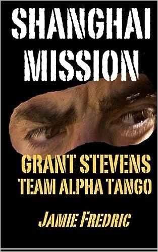 Shanghai Mission Grant Stevens