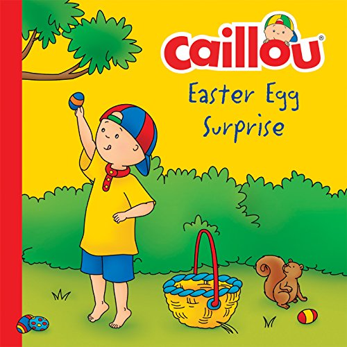 Surprise Clubhouse - Caillou, Easter Egg Surprise (Clubhouse)