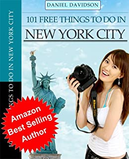 101 Free Things To Do In New York City (2012 Edition) (Travel Free eGuidebooks) by [Davidson, Daniel]