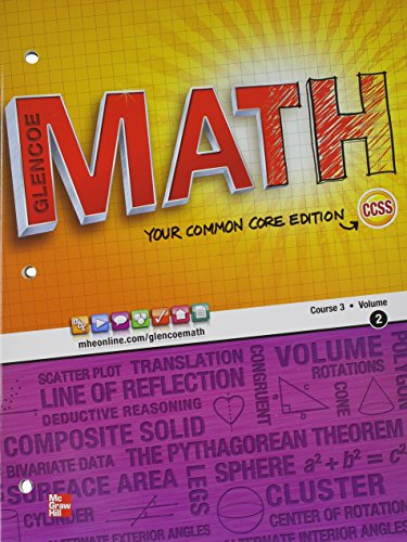Glencoe Math, Course 3, Student Edition, Volume 2 (MATH APPLIC & CONN CRSE)