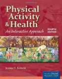 Physical Activity and Health, Jerome E. Kotecki, 1449646336