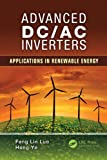 Advanced DC/AC Inverters, Fang Lin Luo and Hong Ye, 1466511354