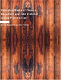 Collected Works of Francis Beaumont and John Fletcher, Francis Beaumont and John Fletcher, 1434640949