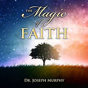 The Magic of Faith Audiobook