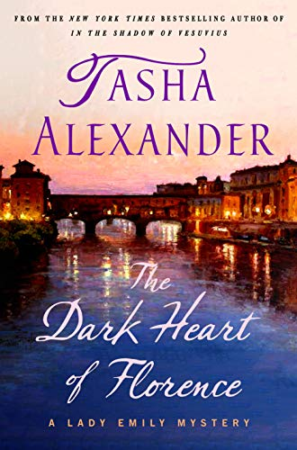 Book Cover: The Dark Heart of Florence: A Lady Emily Mystery