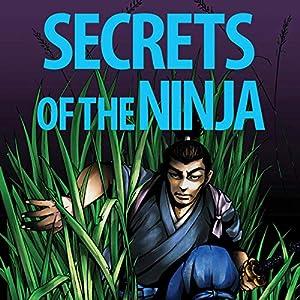 Amazon.com: Secrets of the Ninja: The Shinobi Teachings of ...