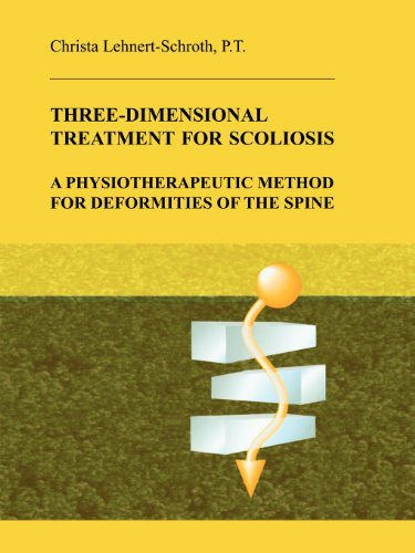 Pdf Medical Books Three-Dimensional Treatment for Scoliosis: A Physiotherapeutic Method for Deformities of the Spine