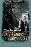 The Secret of Father Brown, G. K. Chesterton, 0755100271