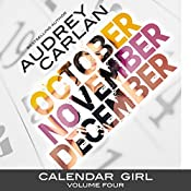 Calendar Girl: Volume Four: October, November, December | Audrey Carlan