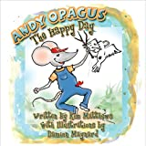 img - for Andy Opagus: The Happy Day book / textbook / text book