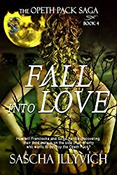 Fall into Love (The Opeth Pack Saga Book 4)