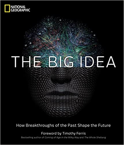How Breakthroughs of the Past Shape the Future The Big Idea
