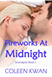 Fireworks At Midnight (Serendipity Book 1)