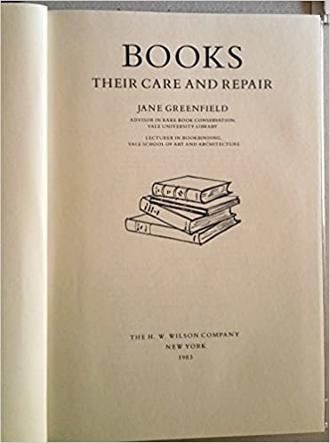 Books Their Care and Repair