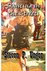 Dancing in the Streets by Steve P. Unger (2015-06-17) Hardcover