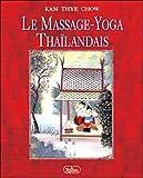 img - for Le massage yoga thailandais book / textbook / text book