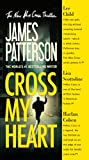 Cross My Heart (Turtleback School & Library Binding Edition) (Alex Cross Novels)