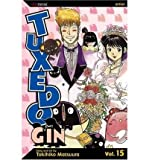 [ Tuxedo Gin Matsuura, Tokihiko ( Author ) ] { Paperback } 2005
