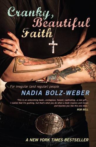 Cranky, Beautiful Faith: For Irregular (and Regular) People