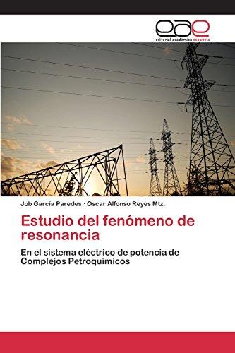 Descargar Libro Estudio Del Fenómeno De Resonancia García Paredes Job