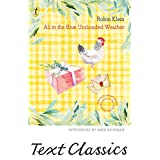 All in the Blue Unclouded Weather (Text Classics)