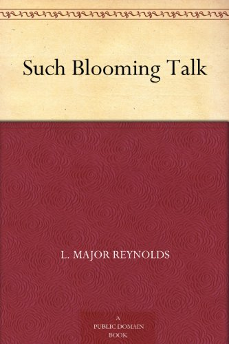 Such Blooming Talk