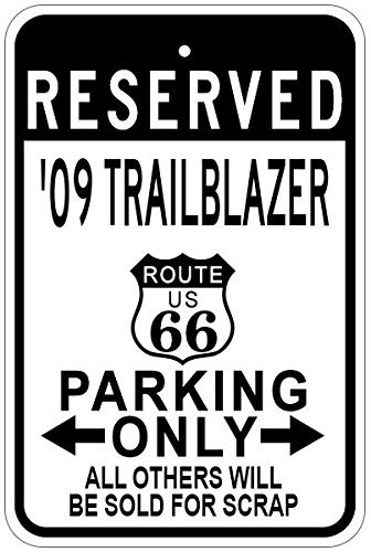 Metal Signs 2009 09 Chevy Trailblazer Route 66 Aluminum Parking Sign - 12 X 18 Inches (66 Blazer Route)