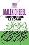 Comprendre le Coran par Chebel