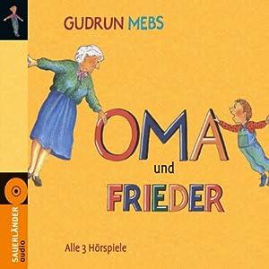 Oma und Frieder Hörspiel