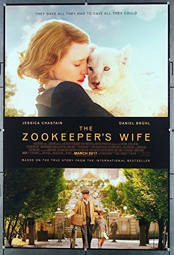 The Zookeeper's Wife 2017 Original One-Sheet Movie Poster Double Sided Rolled Very Fine Condition