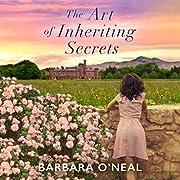 The Art of Inheriting Secrets: A Novel de…