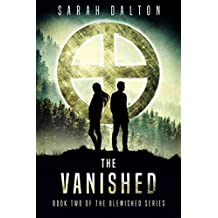 The Vanished (Blemished Series Book 2)
