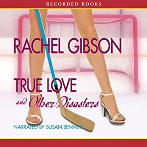 True Love and Other Disasters Audiobook