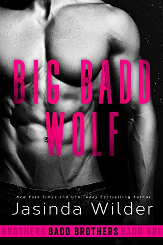 - Big Badd Wolf (The Badd Brothers Book 7)