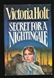 Secret for a Nightingale, Victoria Holt, 0385236212