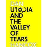Utopia and the Valley of Tears: A journey through the Spanish crisis