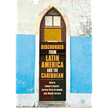 Discourses from Latin America and the Caribbean: Current Concepts and Challenges
