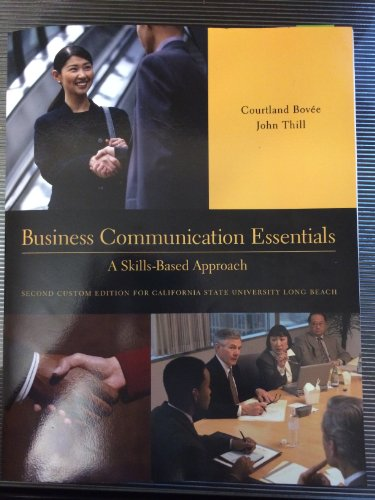 Business Communication Essentials: A Skills-Based ()