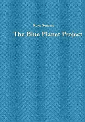 the blue planet project - 3