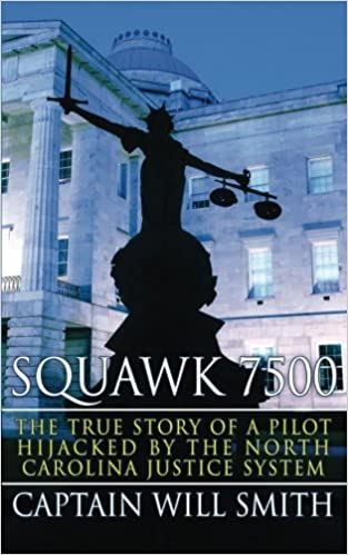 Squawk 7500: The True Story of a Pilot Hijacked by the North